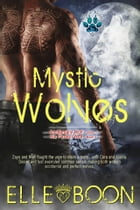 Mystic Wolves: Accidental Wolf - Book 1 and His Perfect Wolf - Book 2 by Elle Boon