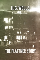 The Plattner Story by H. Wells