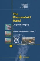 The Rheumatoid Hand: Diagnostic Imaging by G. Garlaschi