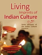 Living Imprints of Indian Culture by Vedanta Kesari