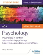 AQA Psychology Student Guide 2: Psychology in context: Approaches in psychology, biopsychology and research methods by Molly Marshall