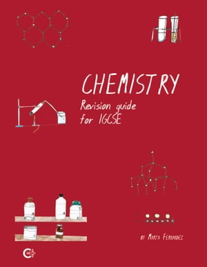 Chemistry Revision Guide for IGCSE by Marta Fernández