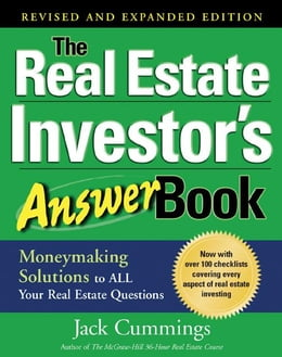Book The Real Estate Investor's Answer Book: Money Making Solutions to All Your Real Estate Questions by Cummings, Jack