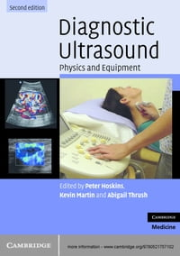 Diagnostic Ultrasound: Physics and Equipment