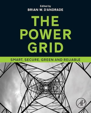 The Power Grid Smart,  Secure,  Green and Reliable