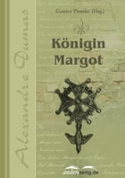 Königin Margot by Alexandre Dumas
