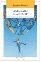 Sustainable Leadership by Federico Fioretto