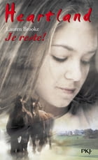 Heartland tome 1: Je reste ! by Jackie VALABREGUE