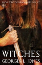 Witches by Georgia L. Jones