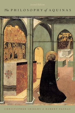 Book The Philosophy of Aquinas by Christopher Shields