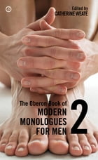 The Oberon Book of Modern Monologues for Men: Volume Two Cover Image