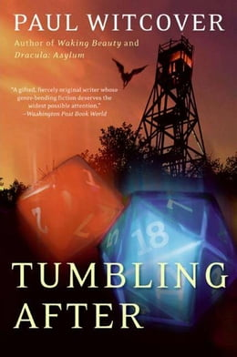 Book Tumbling After: A Novel by Paul Witcover