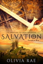 Salvation by Olivia Rae