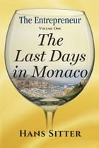The Last Days in Monaco by Hans Sitter