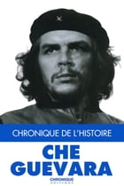 Che Guevara by Éditions Chronique