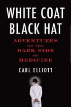 White Coat, Black Hat Cover Image