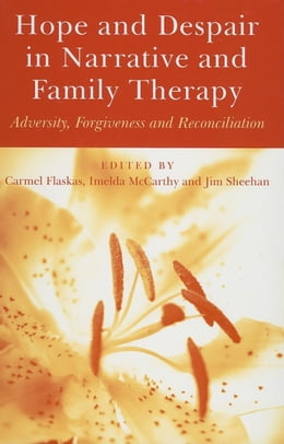 Book Hope and Despair in Narrative and Family Therapy by Flaskas, Carmel