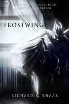 Frostwing by Richard A. Knaak
