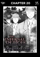 The Infernal Devices: Clockwork Princess, Chapter 20 by Cassandra Clare