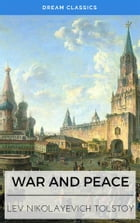 War and Peace (Dream Classics) by Lev Nikolayevich Tolstoy