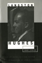 The Short Stories of Langston Hughes by Langston Hughes