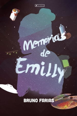 Memórias de Emilly by Bruno Farias