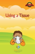 Using a Tissue by Special Learning, Inc.