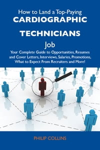 How to Land a Top-Paying Cardiographic technicians Job: Your Complete Guide to Opportunities…