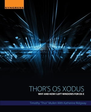 Thor's OS Xodus Why And How I Left Windows For OS X