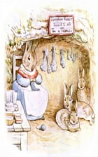 Tale of Benjamin Bunny (Illustrated) by Beatrix Potter