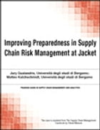Improving Preparedness in Supply Chain Risk Management at Jacket by Chuck Munson