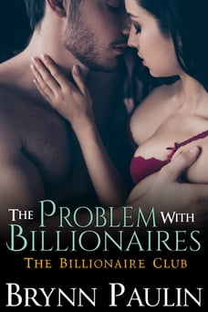 The Problem With Billionaires