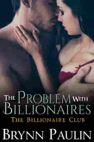 The Problem With Billionaires by Brynn Paulin