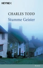 Stumme Geister: Roman by Charles Todd