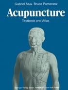 Acupuncture: Textbook and Atlas by Gabriel Stux