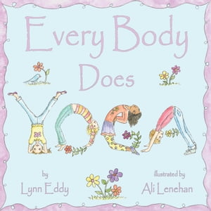 Every Body Does Yoga