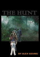 The Hunt by Alex Gesing