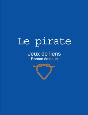 Le pirate by Fernand Lapointe