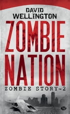 Zombie Nation: Zombie Story, T2