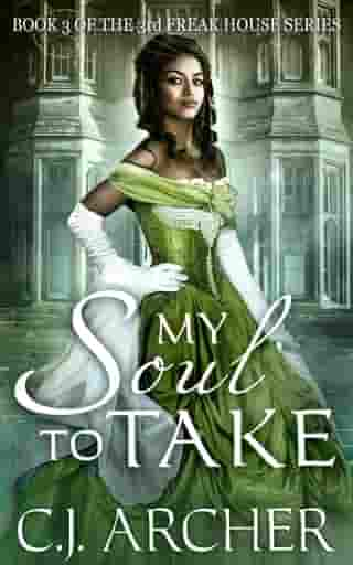 My Soul To Take: Book 3 of the 3rd Freak House Trilogy