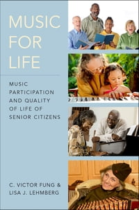 Music for Life: Music Participation and Quality of Life of Senior Citizens