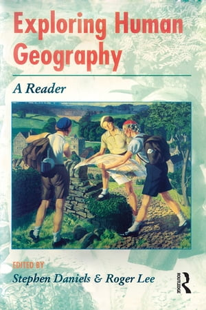 Exploring Human Geography A Reader