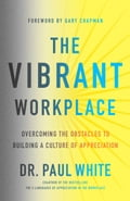 The Vibrant Workplace c50c4772-4737-4b12-ad1b-3369d9b8ced2