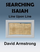 Searching Isaiah: Line Upon Line