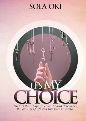 It's My Choice