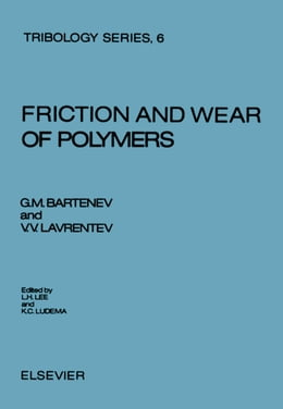 Book Friction and Wear of Polymers by Bartenev, G.M.