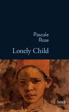 Lonely child by Pascale Roze