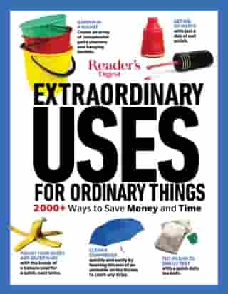 Reader's Digest Extraordinary Uses for Ordinary Things New Edition by Reader's Digest