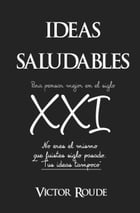 Ideas Saludables by Victor Roude Sr