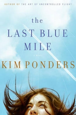Book The Last Blue Mile by Kim Ponders